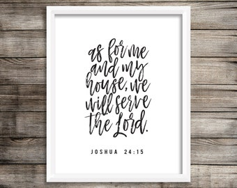 As For Me And My House We Will Serve The Lord (CalligraphyPrintable) - Digital Print File
