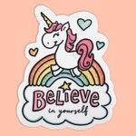 Unicorn Sticker / Believe in Yourself Sticker / Vinyl Sticker / Laptop Sticker / Water Bottle Sticker / Vinyl Decal / Journal Sticker