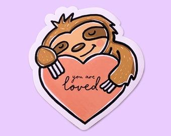 Sloth Sticker / You are Loved Vinyl Sticker / Laptop Sticker / Water Bottle Sticker / Vinyl Decal / Journal Sticker