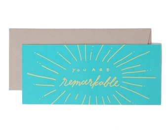 You are Remarkable No. 10 Long Card // Turquoise Remarkable Hand Lettered Flat Card