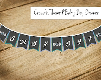 Crossfit  Workout Themed Baby Boy / Baby Shower / Banner / Bunting / Garland / Flags