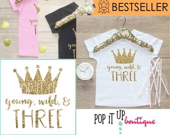Third Birthday Shirt Outfit / Baby Girl Clothes Young Wild Three 3 Year Old Outfit Three Birthday Set 3rd Birthday Princess Crown 069