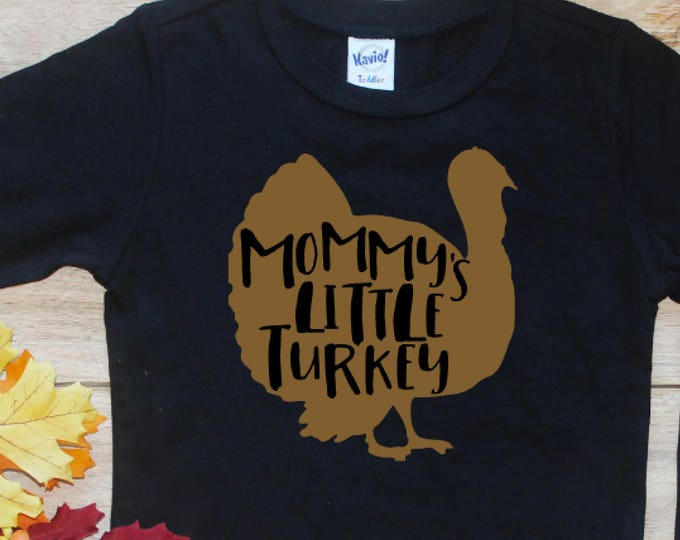 Mommy's Little Turkey Bodysuit Shirt / First Thanksgiving Baby's 1st Turkey Day Thanksgiving Shirt Baby Boy Thanksgiving Shirt Toddler 159