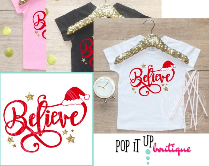 Believe Santa Christmas Shirt / Baby Girl Clothes Baby's 1st Christmas Outfit First Xmas TShirt Happy Holidays TShirt Christmas 316