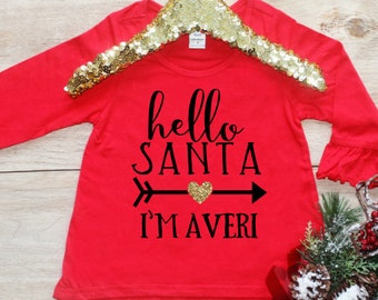 Hello Santa Christmas Shirt / First Christmas Baby's 1st Xmas Baby Girl Clothes Santa Shirt Miss December Personalized Christmas tshirt 191