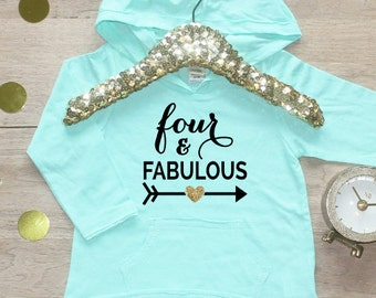 Birthday Girl Shirt / Fabulous Four 4 Year Old Outfit Fourth Birthday Shirt 4th Birthday Girl Outfit Hoodie Birthday Party Four Shirt 015