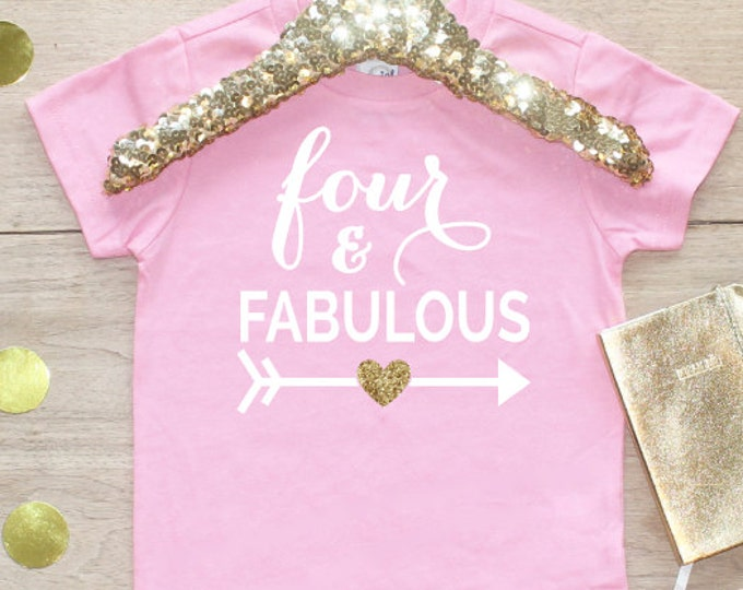 Birthday Girl Shirt / Fabulous Four 4 Year Old Outfit Fourth Birthday Shirt 4th Birthday Girl Outfit Tshirt Birthday Party Four Shirt 015