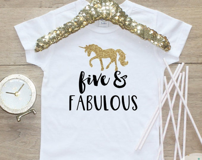 Birthday Girl Shirt / Five Fabulous Toddler Girl Clothes 5 Year Old Outfit Fifth Birthday Shirt 5th Birthday Girl Outfit Unicorn 167