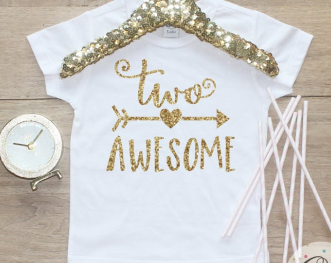 Two Awesome Birthday Girl Shirt / Baby Girl Clothes 2 Year Old Outfit Second Birthday Shirt 2nd Birthday Girl Outfit Tshirt Two Shirt 178