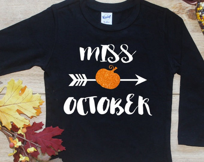 Miss October Bodysuit or Shirt / First Halloween Baby's 1st Halloween TShirt Pretty Little Pumpkin October Birthday Girl Toddler Outfit  125