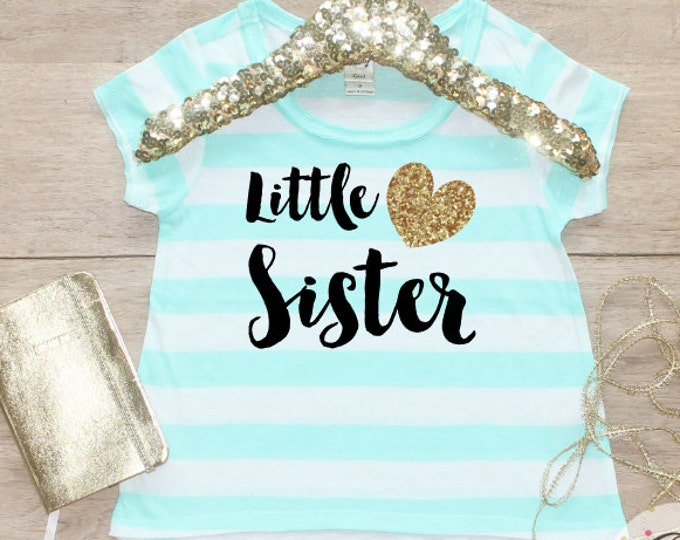 CLOSEOUT! Little Sister Shirt / Baby  Shirt Sibling Shirt Family Pictures New Baby  Shirt Big Sister  Matching 002