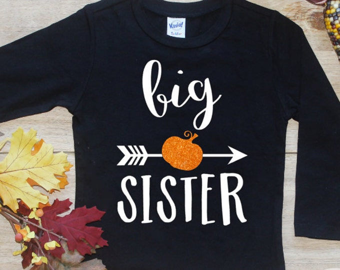 Big Sister Shirt / Halloween Baby Announcement Halloween Big Sister Shirt Pregnancy Announcement Shirt Sibling Shirt Baby Announcement 184
