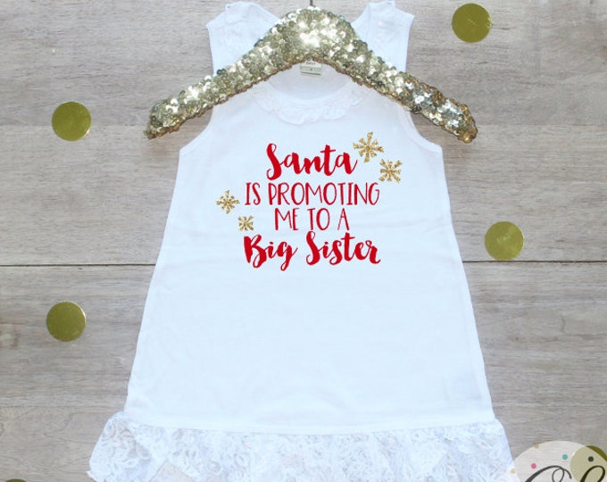 Christmas Big Sister Dress / Baby Girl Clothes Big Sister Christmas Outfit Matching Sibling Pregnancy Announcement Santa Promoting Shirt 176