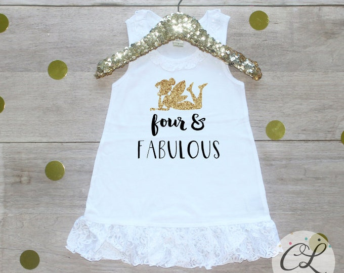 Birthday Girl Dress / Four Fabulous Toddler Girl Clothes 4 Year Old Outfit Fourth Birthday Shirt 4th Birthday Outfit Fairy Birthday 117