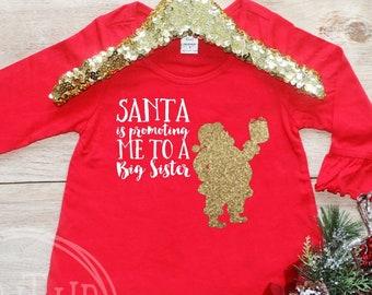 Christmas Big Sister Shirt / Baby Girl Clothes Big Sister Christmas Outfit Matching Sibling Pregnancy Announcement Santa Promoting 325