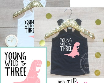 Young Wild & Three Dinosaur Birthday Girl Tank Shirt / Baby Girl Clothes 3 Year Old Outfit Third Birthday 3rd Birthday Party Toddler 251