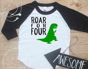Roar for Four Dinosaur Birthday Boy Shirt / Baby Boy Clothes 4 Year Old Outfit Fourth Birthday TShirt 4th Birthday Party Outfit Raglan 303