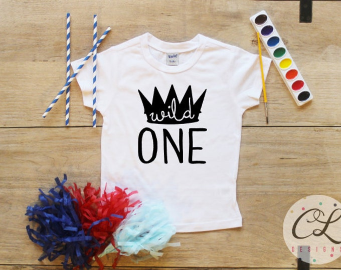 Birthday Boy Shirt or Bodysuit / Wild One Shirt Wild Thing Birthday Shirt 1 T-Shirt Cake Smash Outfit King First Baby Boy Crown Shirt