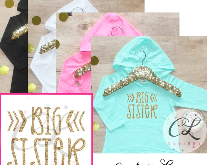 Big Sister Shirt / Big Sister Announcement Shirt Big Sister Hoodie Little Sister Shirts Sibling Pregnancy Baby Announcement Shirt 006