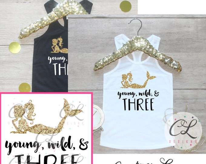 Birthday Girl Tank Top / Young Wild Three Baby Girl Clothes 3 Year Old Outfit Little Mermaid Third Birthday Shirt Birthday Girl Outfit 042