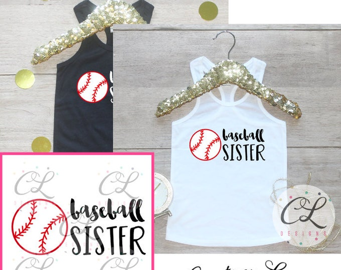 Girls Baseball Sister Shirt /  Baseball Sister Tank Top Little Sister Biggest Fan T-Shirt Baseball Sister Outfit Team Pride Shirt Baby 214