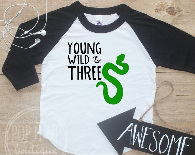 Young Wild Three Snake Birthday Boy Shirt / Baby Boy Clothes 3 Year Old Outfit Third Birthday TShirt 3rd Birthday Party Jungle Raglan 321