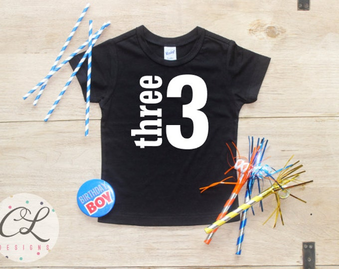 Birthday Boy Shirt / Baby Boy Clothes 3 Year Old Outfit Third Birthday TShirt 3rd Birthday Boy Outfit Birthday Party Three Shirt Toddler 019