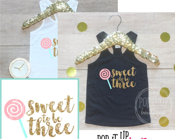 Sweet To Be Three Birthday Girl Tank / Baby Girl Clothes 3 Year Old Outfit Third Top 3rd Birthday Girl Outfit Shirt Birthday Party Shirt 335
