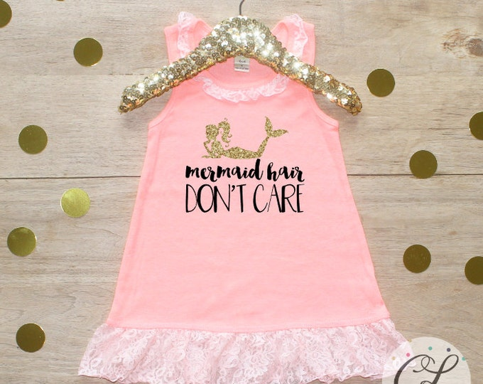 Mermaid Hair Don't Care Dress / Baby Girl Clothes Toddler Clothing Mermaid Dress Beach Hair Don't Care Shirt Little Mermaid 033
