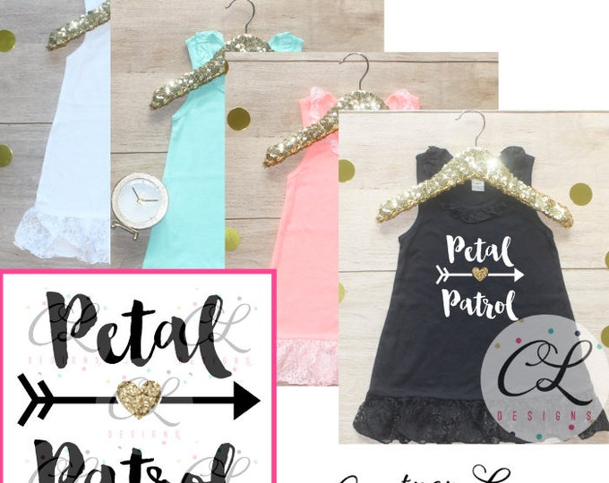 Petal Patrol Dress / Flower Girl Shirt Petal Patrol Outfit Wedding Rehearsal Outfit Wedding Shirt Wedding Clothes Cute Flower Girl Shirt 016