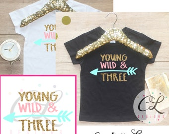 Birthday Girl T-Shirt / Young Wild Three Baby Girl Clothes 3 Year Old Outfit Third Birthday Shirt 3rd Birthday Girl Outfit Tshirt Outfit 238