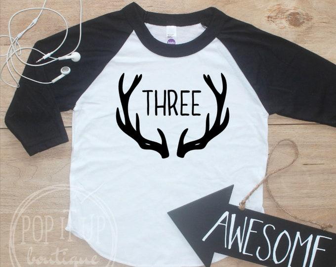 Birthday Boy Shirt / Baby Boy Clothes 3 Year Old Outfit Third Birthday TShirt 3rd Birthday Boy Party Three Raglan Antlers Deer Toddler 149