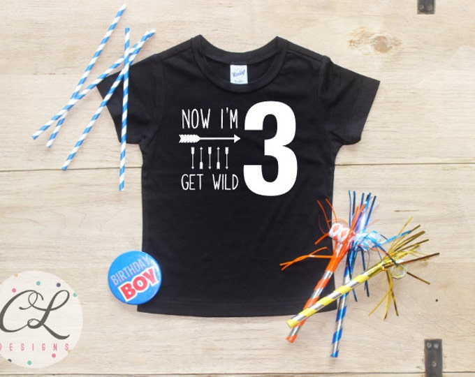 Birthday Boy Shirt / 3rd Birthday T-Shirt Tribal Arrow Get Wild Three Year Old Third Picture Prop Toddler Outfit Set Party Outfit Tees Boys