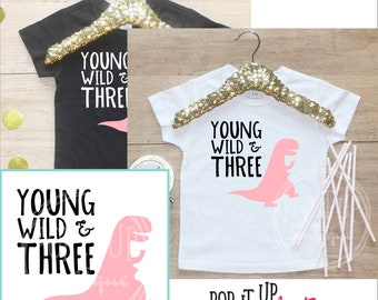 Young Wild & Three Dinosaur Birthday Girl Shirt / Baby Girl Clothes 3 Year Old Outfit Third Birthday TShirt 3rd Birthday Party Toddler 251