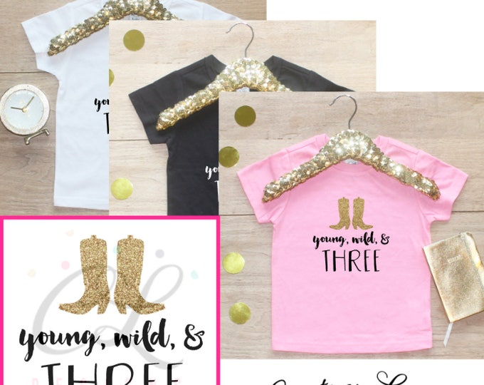 Birthday Girl Shirt / Baby Girl Clothes Young Wild Three Cowgirl 3 Year Old Outfit Third Birthday Shirt 3rd Birthday Girl Outfit Three 082