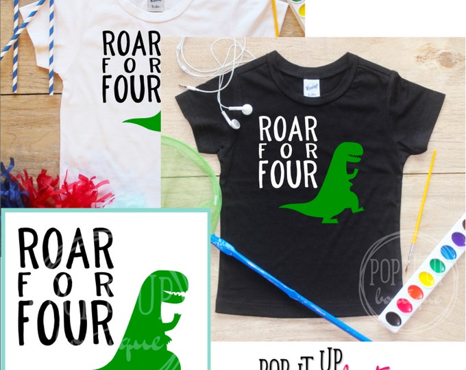 Roar for Four Dinosaur Birthday Boy Shirt / Baby Boy Clothes 4 Year Old Outfit Fourth Birthday TShirt 4th Birthday Boy Party Toddler 303