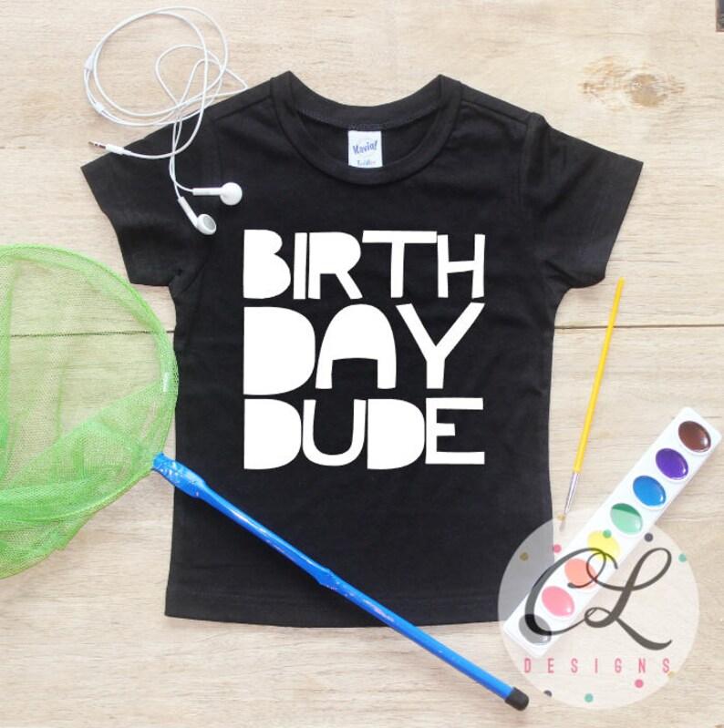 Birthday Dude Boy Shirt Baby Clothes 1 Year Old