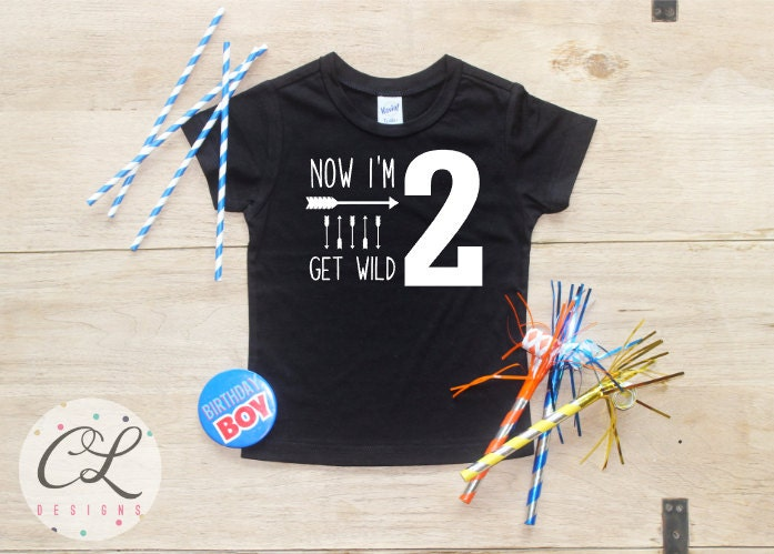 Now Im Two Get Wild Birthday Boy Shirt Baby Clothes 2 Year Old Outfit Second TShirt 2nd Party Toddler