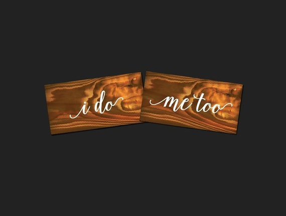 I Do Me Too Vinyl Decal For Crafts Wedding Signs Stencils 2087