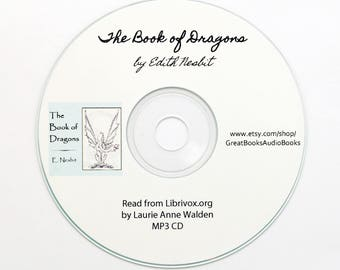 The Book of Dragons, by Edith Nesbit {MP3, Audio Books, Vintage Books, Children's Literature, Gifts for Kids, Homeschool Favorite}