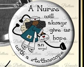 "2.25"" Nurse Pin, Nurse Appreciation Button, Nursing Students, Magnet, Pocket Mirror, Key Chain, Party Buttons, Stocking Stuffers"