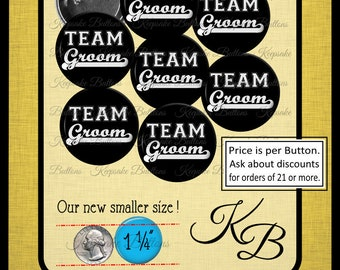 "Team Groom Pin Back Buttons, 1.25"" Bachelor Party Pins, Jack & Jill Shower Buttons, Pin Back Button, Keepsake, Party Favors"