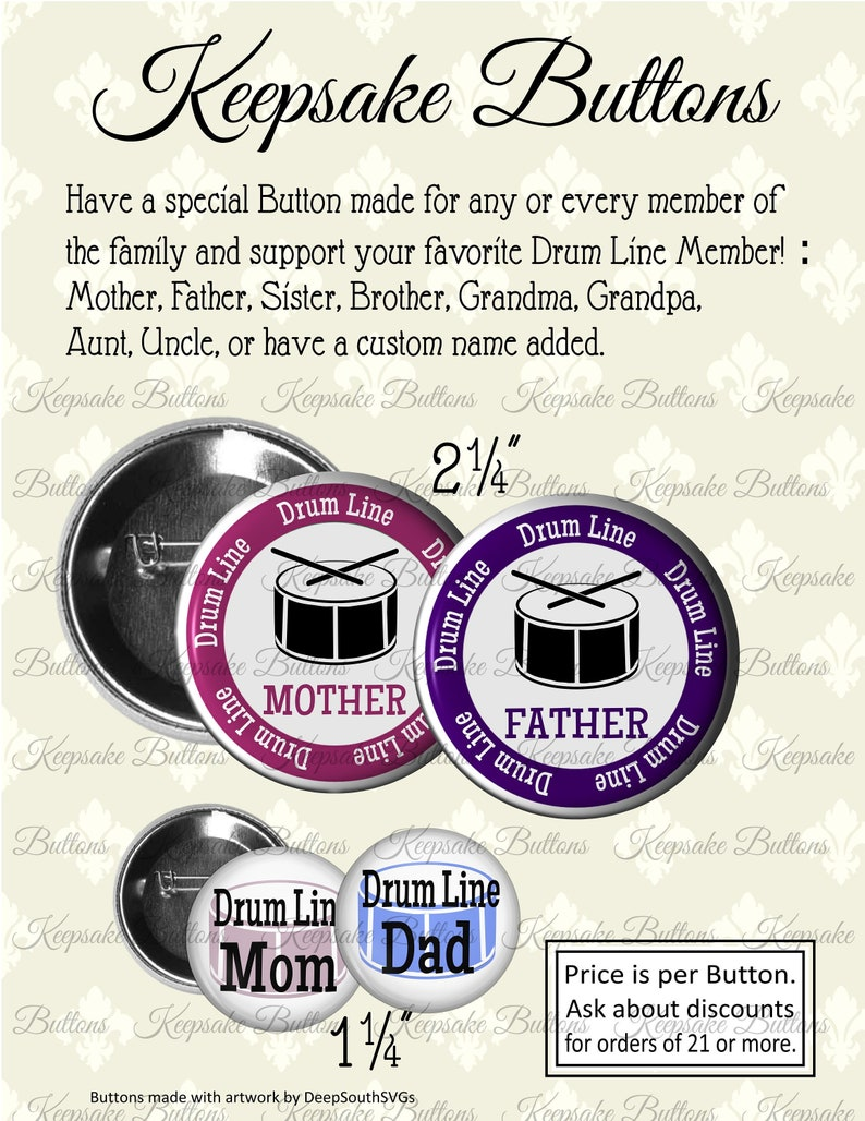 Drum Line Family Member Button, Drum Line Spirit Buttons, Booster Buttons,  Mother, Father Sister, Brother, Aunt, Uncle, Grandma, Grandpa