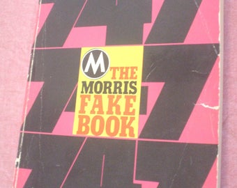 The Morris 747 Fake Book Photos Illustration Advertising Broadway Show Music Motion Picture Popular Standard Songs College Songs Piano Solos
