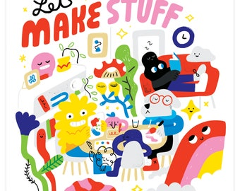 12x12 'Lets Make Stuff' Print