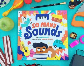 So Many Sounds- Childrens Book by Tim McCanna & Andy J. Miller