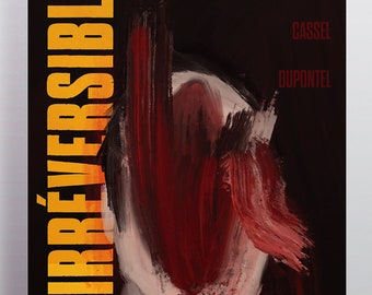 Gaspar Noe Irreversible Alternative Movie Poster Print