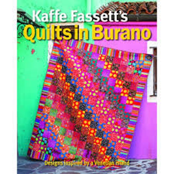 Pre-Order QUILTS IN BURANO Signed Book  by Kaffe Fassett Signed Release date: August 2020