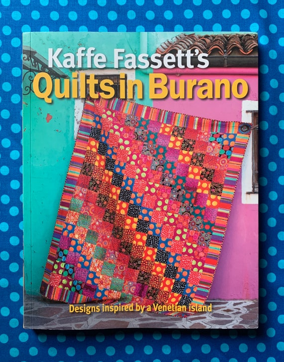 QUILTS IN BURANO Book by Kaffe Fassett