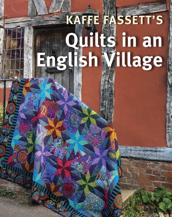 QUILTS In An ENGLISH VILLAGE Book by Kaffe Fassett